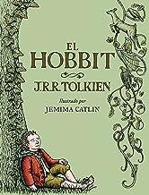 El Hobbit. Ilustrado por Jemima Catlin: ilustrado por Jemima Catlin (Biblioteca J. R. R. Tolkien) (Spanish Edition)