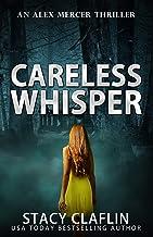 Careless Whisper (An Alex Mercer Thriller Book 11)
