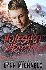 Holeshot Christmas Kindle Edition