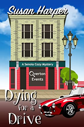 Dying for a Drive (Senoia Cozy Mystery Book 1) (English Edition)