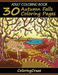 Adult Coloring Book: 30 Autumn Falls Coloring Pages (Colorful Seasons)