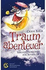 Traumabenteuer Kindle Ausgabe