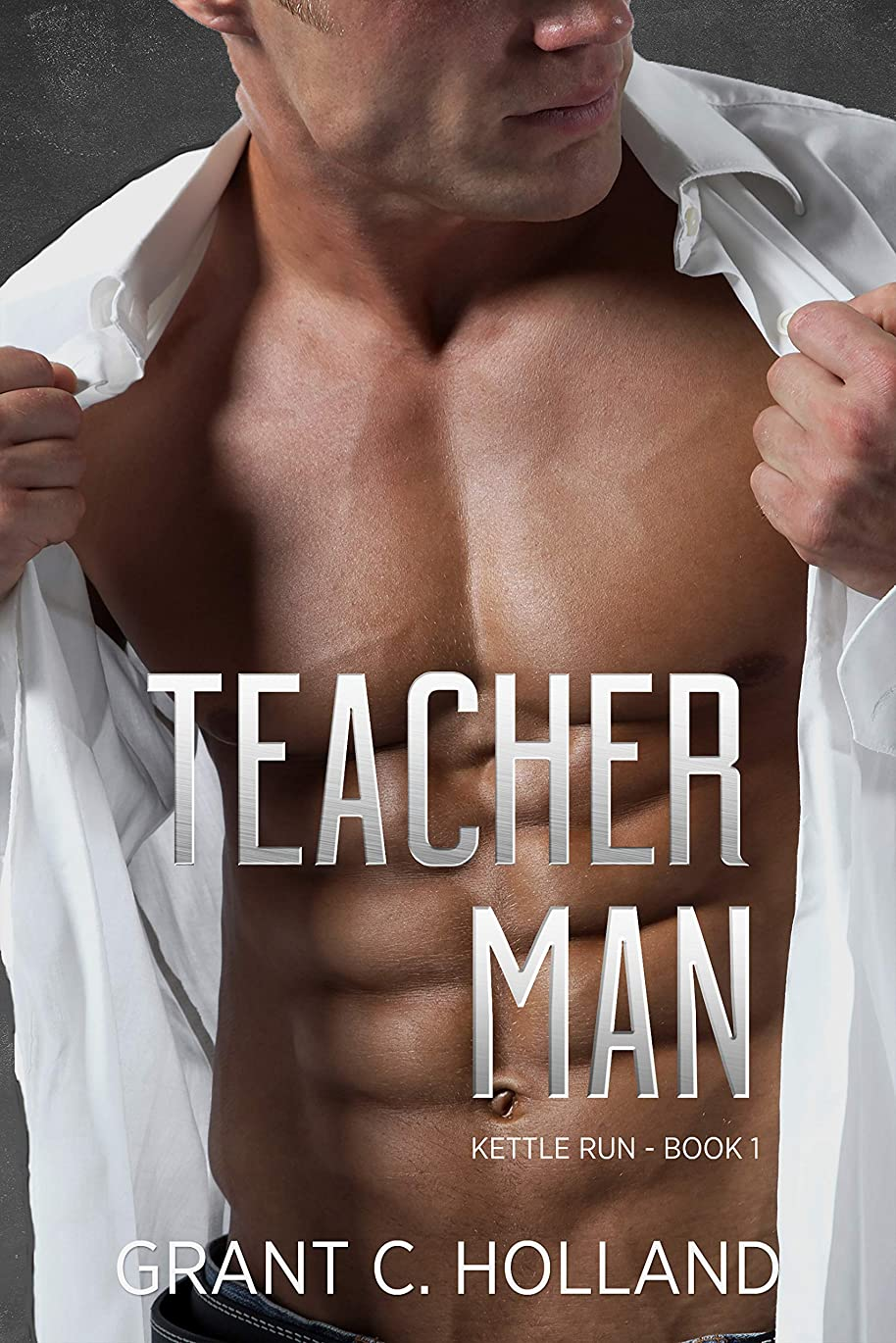 多年生チャレンジショートカットTeacher Man: Kettle Run Book 1 (English Edition)