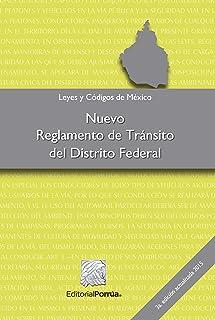 Nuevo Reglamento de Tránsito del Distrito Federal (Spanish Edition)