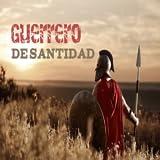 Guerrero De Santidad