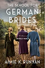 The School for German Brides: A Novel Kindle Edition