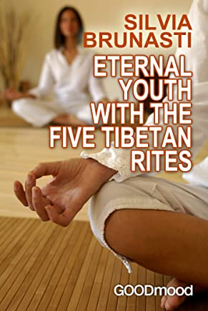 Eternal youth with the five Tibetan Rites