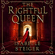The Rightful Queen: A Novel