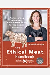 The Ethical Meat Handbook (Mother Earth News Books for Wiser Living) Kindle Edition