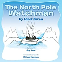The North Pole Watchman