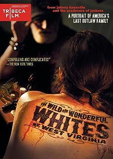 The Wild Wonderful Whites of West Virginia