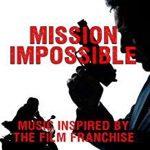 Mission Impossible: Music Inspired by the Film Franchise