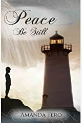 Peace, Be Still Kindle Edition