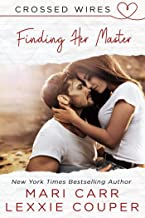 Finding Her Master (Crossed Wires Book 3)