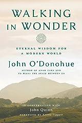 Walking in Wonder: Eternal Wisdom for a Modern World Kindle Edition