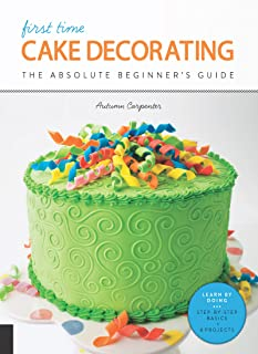 First Time Cake Decorating (English Edition)