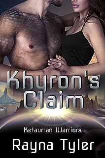 Khyron's Claim: Sci-fi Alien Romance (Ketaurran Warriors Book 2)