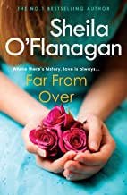 Far From Over: A refreshing romance novel of humour and warmth