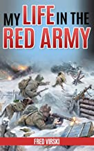 My Life in the Red Army (Annotated)