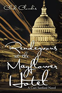 Rendezvous at the Mayflower Hotel: A Cort Sanford Novel