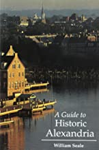 A guide to historic Alexandria