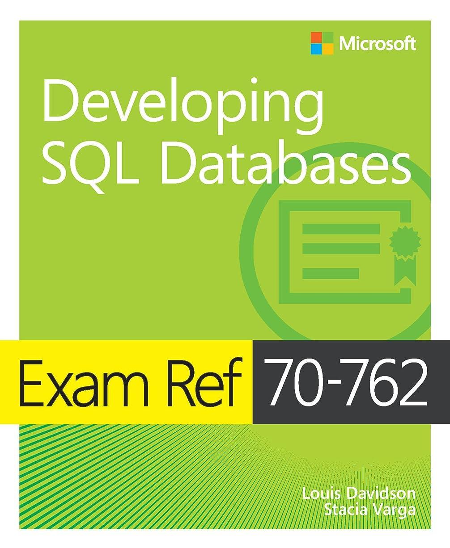 両方シーズンアウターExam Ref 70-762 Developing SQL Databases (English Edition)