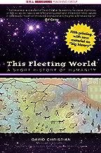 This Fleeting World: A Short History of Humanity (AP World History & Teachers' Edition)