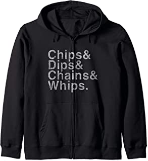 Vintage Chips Dips Chains and Whips Zip Hoodie