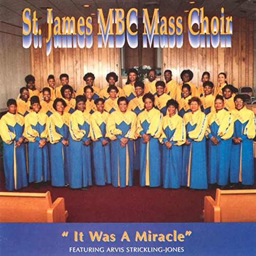 It Was A Miracle by St  James MBC Mass Choir on Amazon Music