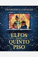 Elfos en el quinto piso (Spanish Edition) Kindle Edition