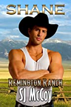 Shane (Remington Ranch Book 2)