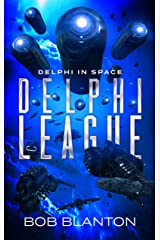 Delphi League (Delphi in Space Book 10) Kindle Edition