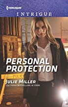 Personal Protection (Harlequin Intrigue Book 1873)
