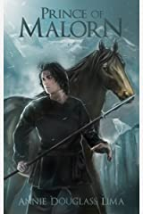 Prince of Malorn: A Fantasy Tale of Survival and Adventure (Annals of Alasia Book 3) Kindle Edition
