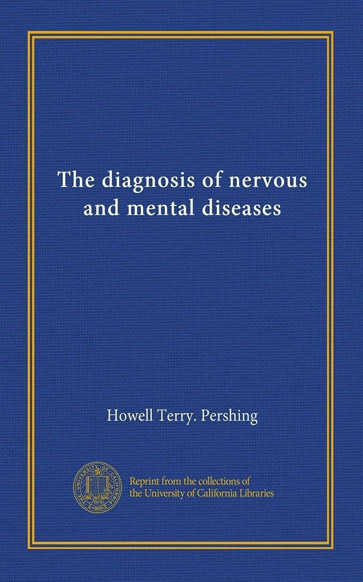 憲法インスタンスイデオロギーThe diagnosis of nervous and mental diseases