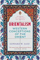 Orientalism: Western Conceptions of the Orient Kindle Edition