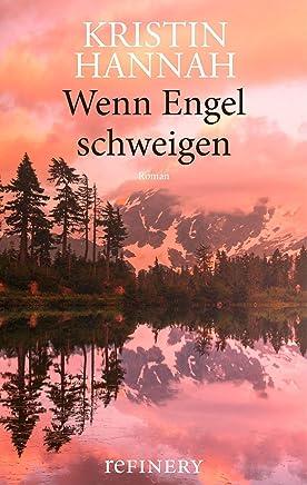 Wenn Engel schweigen: Roman (Ullstein Belletristik) (German Edition)