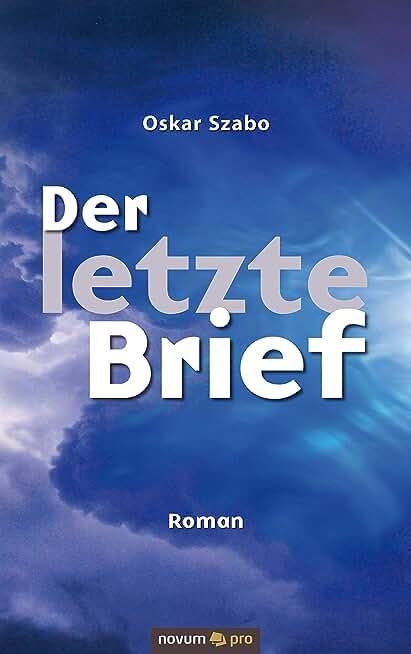 Der letzte Brief: Roman (German Edition)