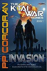 Invasion (The K'Tai War Series Book 1) Kindle Edition