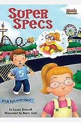 Super Specs (Math Matters) Kindle Edition