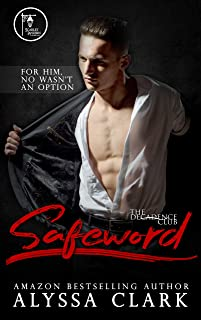 Safeword (The Decadence Club Book 3)