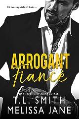 Arrogant Fiancé Kindle Edition