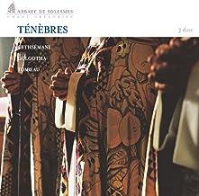 Ténèbres de Gethsémani - Lavement des pieds: Antienne