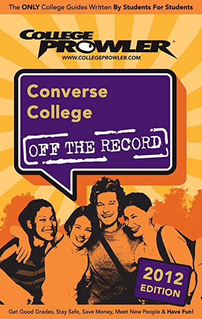 Converse College 2012 (English Edition)