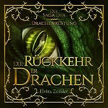 Die Rückkehr der Drachen: Die Saga der Drachenrüstung 2