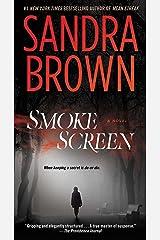 Smoke Screen: A Novel Kindle Edition
