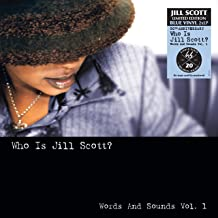 Who Is Jill Scott: Words and Sounds Vol. 1 [2 LP] [Blue]