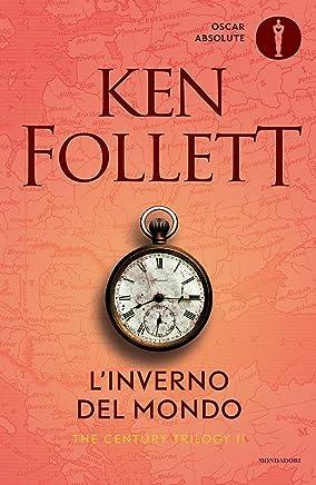 Linverno del mondo. The century trilogy: 2