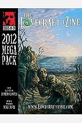 Lovecraft eZine Megapack - 2012 - Issues 10 through 20 Kindle Edition
