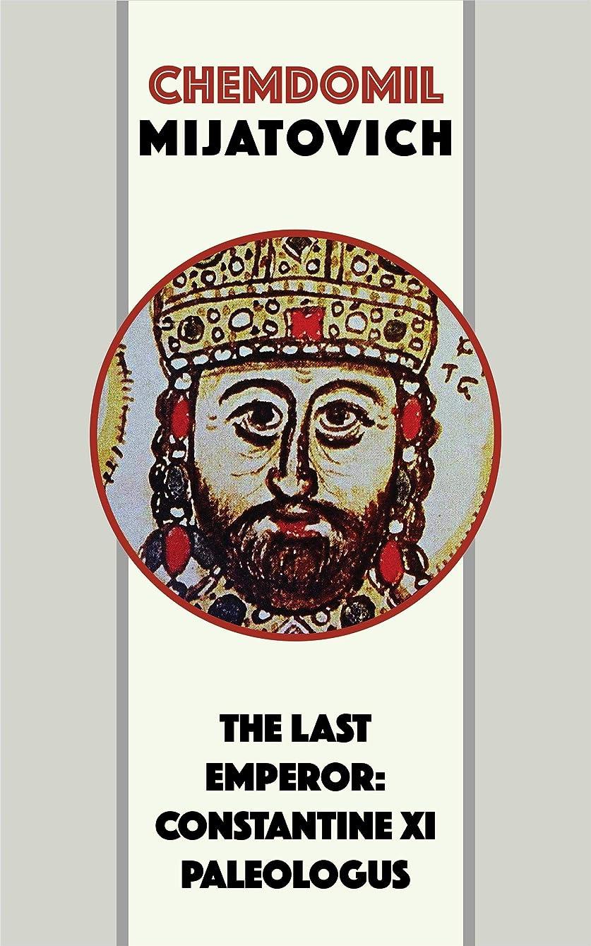 許容できるギャラリー神聖The Last Emperor: Constantine XI Paleologus (English Edition)